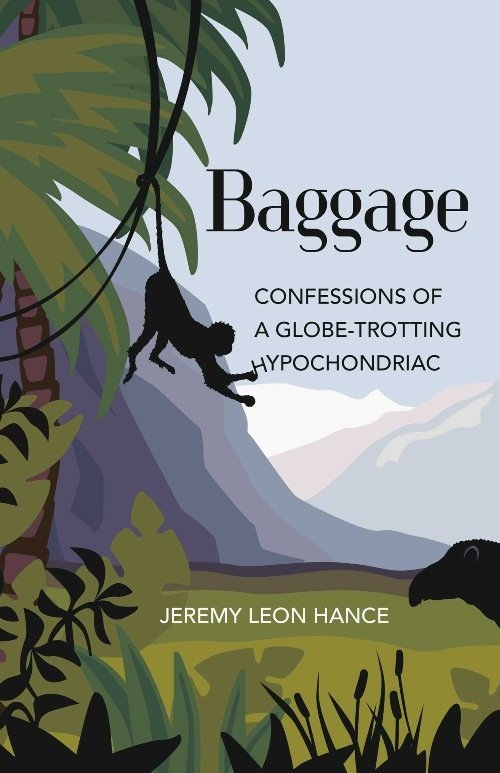 Book review Baggage Confessions of a Globe-Trotting Hypochondriac