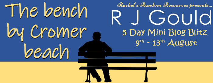 Bench by cromer beach by RJ Gould Blog Tour Book Extract