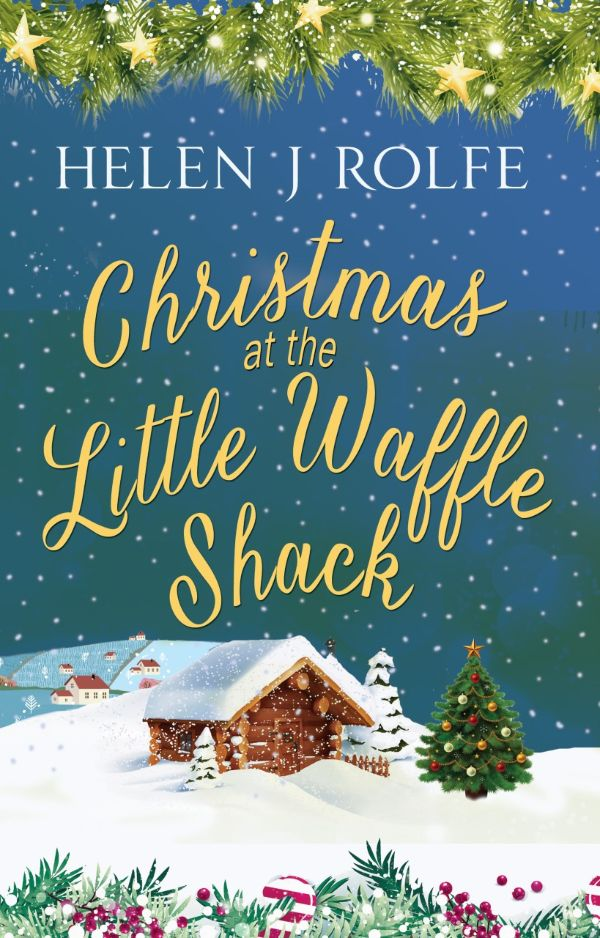 Book Review and Cover photo Christmas at the Little Waffle Shack by Helen J Rolfe