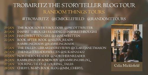 Blog Tour banner for Trobairitz The Storyteller by Celia Micklefield