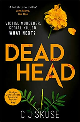 Five Things Friday - Added to Touring Tales TBR this week. Dead Head by C J Skuse