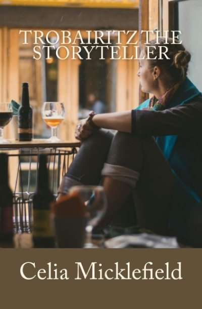 Where to Buy Trobairitz The Storyteller by Celia Micklefield