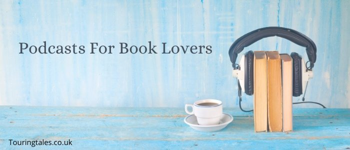 Podcasts For Book Lovers