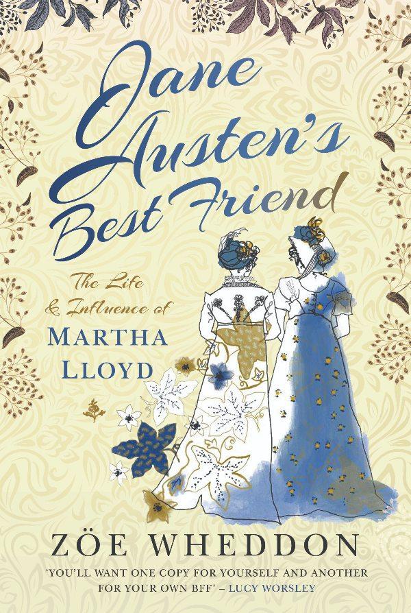 Book Cover - Guest Post Zoe Wheddon - Jane Austen's Best Friend Book Launch and Blog Tour