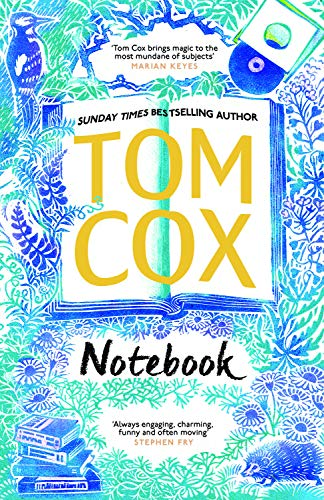 Five Things Friday - Tom Cox Notebook added to my TBR