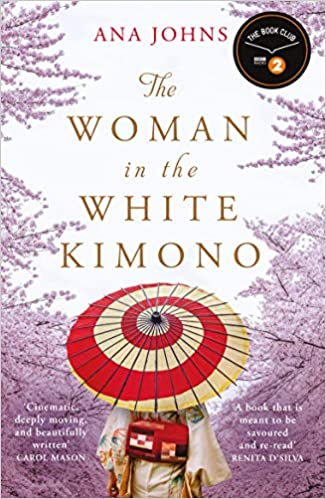 Book Cover - Book Review of The Woman in the White Kimono by Ana Johns. Debut Novel, historical fiction