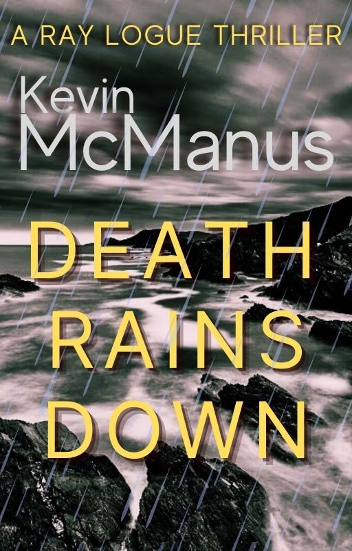Book Cover image of Death Rains Down by Kevin McManus - Detective crime series