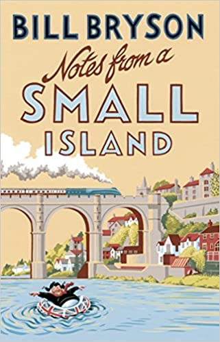 Bill Bryson Notes From A Small Island - Book Cover - Book Review Touring Tales