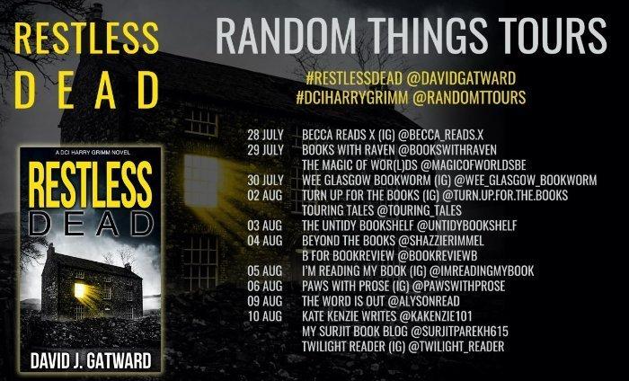 Restless Dead Blog Tour Banner Guest Post 10 Interesting Facts About David Gatward. Crime Thriller DCI Harry Grimm series.