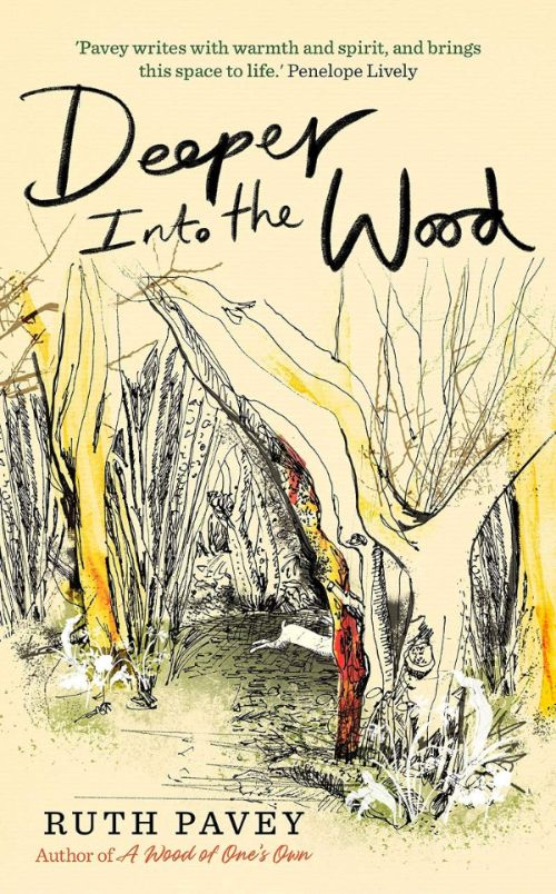 Deeper Into The Wood by Ruth Pavey - Book Cover