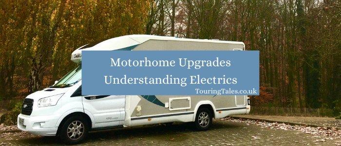 Motorhome upgrades understanding electrics