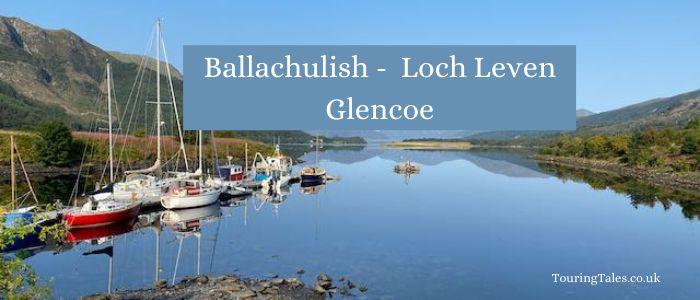 Ballachulish Loch Leven