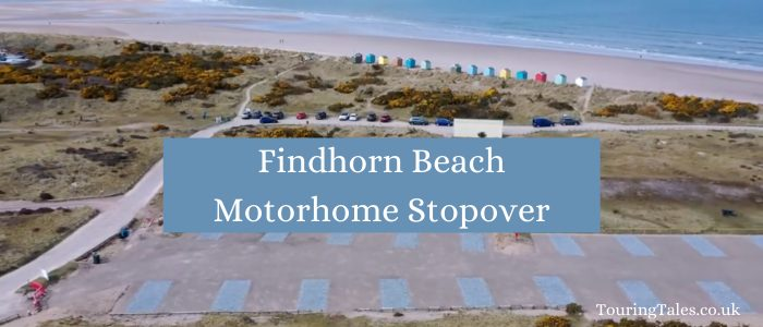 Findhorn Beach Motorhome stopover