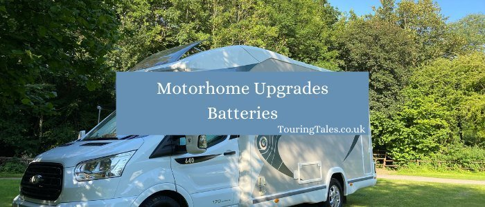 Motorhome Upgrade Batteries